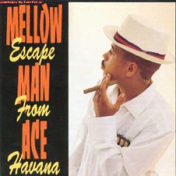 MellowManAce-EscapeFromHavana